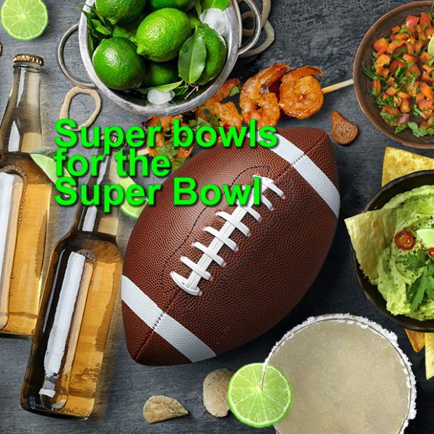 Super bowls for the super bowl