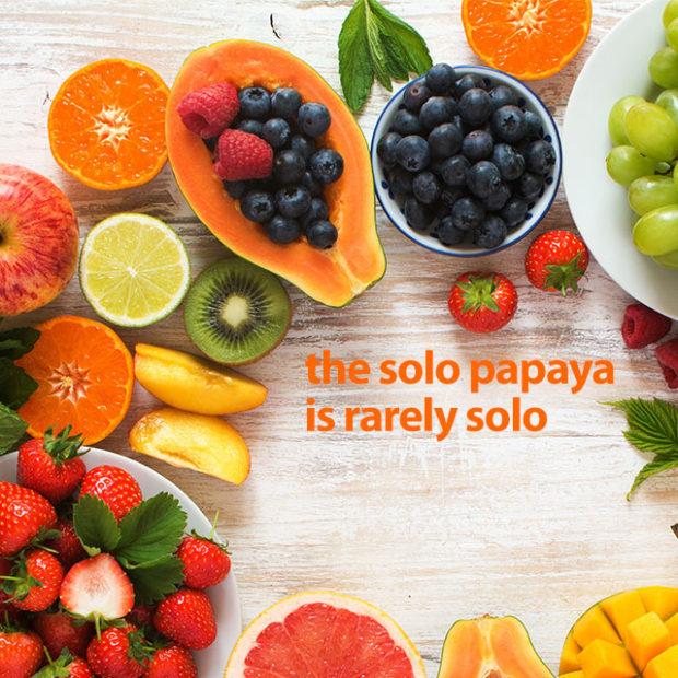 Solo papayas rarely go solo